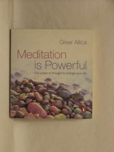 1 of 1 - Meditation is Powerful: The Power of Thought to Change Your Life, Greer Allica,
