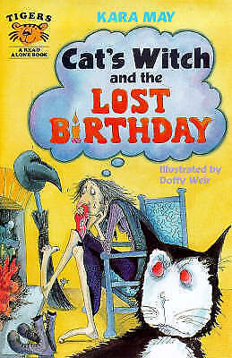 """""""AS NEW"""" May, Kara, Cat's Witch and the Lost Birthday (Tigers - Read Alone Ficti"""