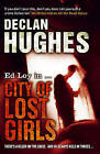 The City of Lost Girls by Declan Hughes (Hardback, 2010)