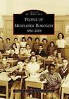 People of Middlesex Borough: 1950-2008 by Middlesex Borough Heritage Committee (Paperback / softback, 2008)