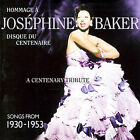 A Centenary Tribute: Songs from 1930-1953 by Josephine Baker (CD, Mar-2006, Sepia Records)