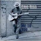 Eric Bibb - Me to You (2014)