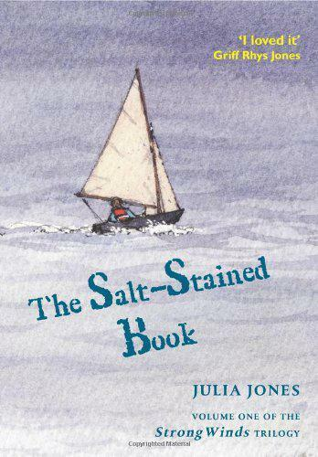 The Salt-Stained Book (Strong Winds Trilogy) by Julia Jones, NEW Book, FREE & Fa