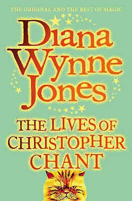 The World Of Chrestomanci : The Lives Of Christopher Chant :, Diana  Wynne  Jone