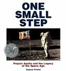 One Small Step: Celebrating the 30th Anniversary of Apollo 11 and the Race to the Moon by Eugene Fowler (Hardback, 1999)
