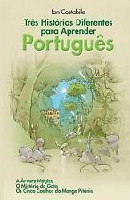 Três Histórias Diferentes para Aprender Português : A Árvore Mágica, o...