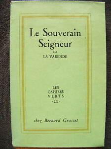 La-Varende-Le-Souverain-Seigneur-Les-Cahiers-Verts-20-Grasset-1953-EO-non-coupe