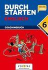 Durchstarten Englisch 6. Schuljahr. Coachingbuch mit CD von Karl Mühlstein und Franz Zach (2013, Kunststoffeinband)