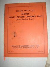 ALLIS-CHALMERS Repair Parts List Model PCU75 Power Control Unit  Manual Catalog