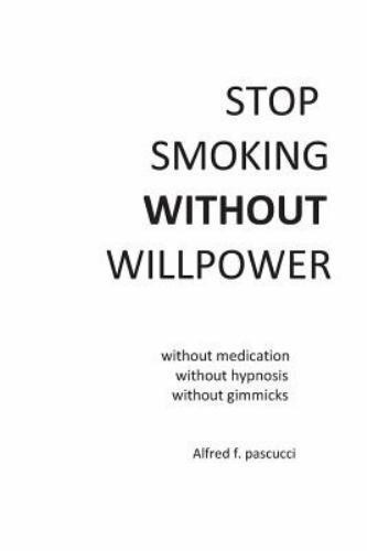 Stop Smoking Without Willpower : Yes You Can Stop Smoking ...