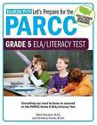 Let's Prepare for the Parcc Grade 5 Ela/Literacy Test by Mark Riccardi M Ed, Kimberly Perillo M Ed (Paperback / softback, 2016)