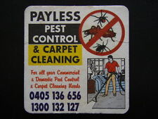 PAYLESS PEST CONTROL & CARPOET CLEANING 1300132127 NOTES COASTER