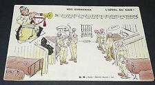 CPA Halte-là MILITARIA GUERRE 14-18 1915 NOS SONNERIES APPEL DU SOIR