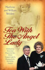 Tea with the Angel Lady by Marilynn Carlson Webber (Paperback / softback, 2002)