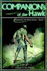 Companion's of the Hawk by Granvil A Pennington (Paperback / softback, 2000)