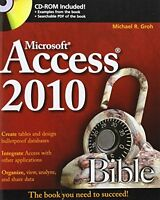 Access 2010 Bible By Michael R. Groh, (paperback), Wiley , New, Free Shipping on Sale