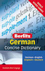 Berlitz Language: German Concise Dictionary by Berlitz Publishing Company (Paperback, 2007)