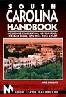 Moon Handbooks: South Carolina : Including Charleston, Hilton Head, the Blue Ridge and Hell Hole Swamp by Mike Sigalas (1999, Paperback)