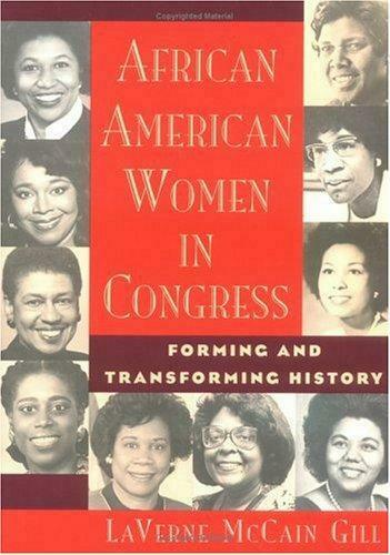 African American Women in Congress by Gill, Laverne McCain