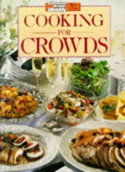 "Cooking for Crowds (""Australian Women's Weekly"" Home Library) By Maryanne Black"