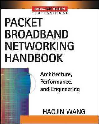 Packet Broadband Network Handbook by Haojin Wang