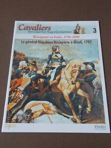 Fascicule-N-3-Del-Prado-Cavalier-Guerre-Le-general-Napoleon-Bonaparte-a-Rivoli
