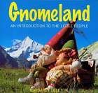 Gnomeland: An Introduction to the World of the Little People by Margaret Egleton (Hardback, 2007)