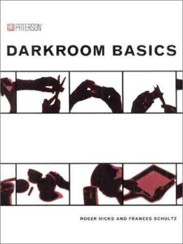 Darkroom Basics, Schultz, Frances,Hicks, Roger, Acceptable Book