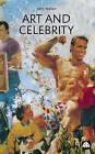 Art and Celebrity by John A. Walker (Paperback, 2002)