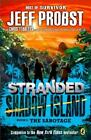 Stranded: The Sabotage 5 by Christopher Tebbetts and Jeff Probst (2015, Paperback)