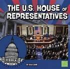 The U.S. House of Representatives by Ella Cane (Paperback / softback, 2014)