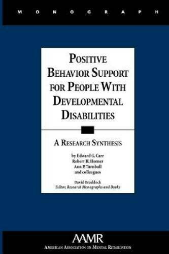 Positive Behavior Support for People with Developmental Disabilities - VERY GOOD