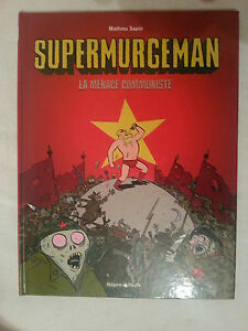 E-O-Supermurgeman-La-menace-communiste-Dedicace-de-Mathieu-Sapin