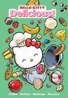 Hello Kitty: Delicious! by Jacob Chabot, Jorge Monlongo (Paperback, 2014)
