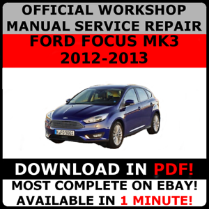 OFFICIAL-WORKSHOP-Service-Repair-MANUAL-for-FORD-FOCUS-MK3-2012-2013