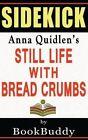 Book Sidekick: Still Life with Bread Crumbs by Bookbuddy (Paperback / softback, 2014)