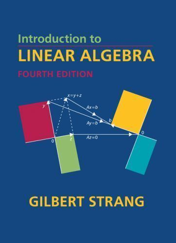 Introduction to Linear Algebra by Gilbert Strang Fourth Edition  (Hardcover)