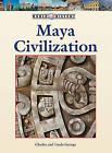 Maya Civilization by Charles George (Hardback, 2010)