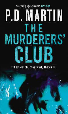 1 of 1 - The Murderers' Club (MIRA), Martin, P.D., Very Good Book