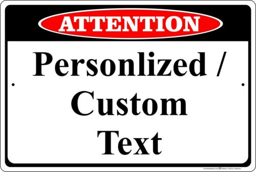 Attention Sign Personalized Aluminum Metal Customize with Text or Picture