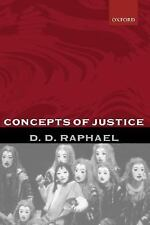 Concepts of Justice by D. D. Raphael (2001, Hardcover)