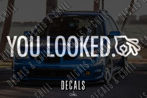illest Lowered Funny JDM KDM Window Race Drift You Looked Decal Sticker