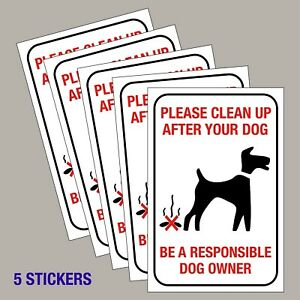 5-x-Please-Clean-Up-After-Your-Dog-Stickers-Poo-Mess-signs-150mm-x-100mm
