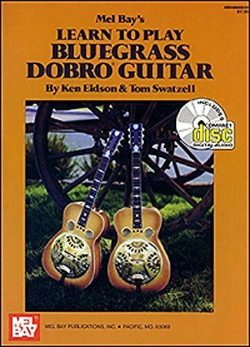 LEARN TO PLAY BLUEGRASS DOBRO GUITAR By Tom Swatzell *Excellent Condition*