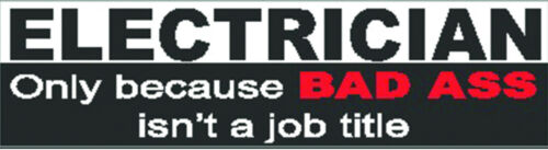 CE-19 electrician because bad a$$ isn/'t a job title