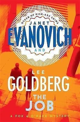 "1 of 1 - ""VERY GOOD"" Goldberg, Lee, Evanovich, Janet, The Job: (Fox & O'Hare) (Fox & O'Ha"