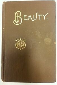 Beauty-Its-Attainment-and-Preservation-1st-Edition-Book-Dated-1890