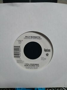 BILLY BURNETTE 7'' 45 SINGLE- I STILL REMEMBER HOW TO MISS YOU-NEW