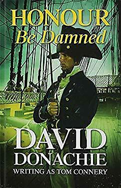 Honour Be Damned by Donachie, David