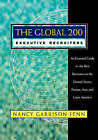 The Global 200 Executive Recruiters: An Essential Guide to the Best Recruiters in the United States, Europe, Asia and Latin America by Nancy Garrison-Jenn (Paperback, 1998)